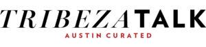 Tribeza Talk Newsletter